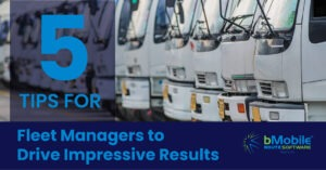 5-Tips-for-Fleet-Managers-to-Drive-Impressive-Results-01